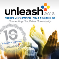 10th Annual Mediasite User Conference, Unleash, Attracts Video and Online Learning Experts Worldwide